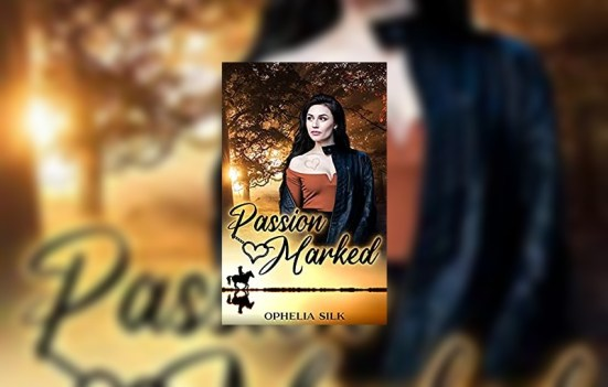 Passion Marked by Ophelia Silk