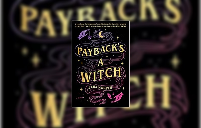 Payback's a Witch by Lana Harper
