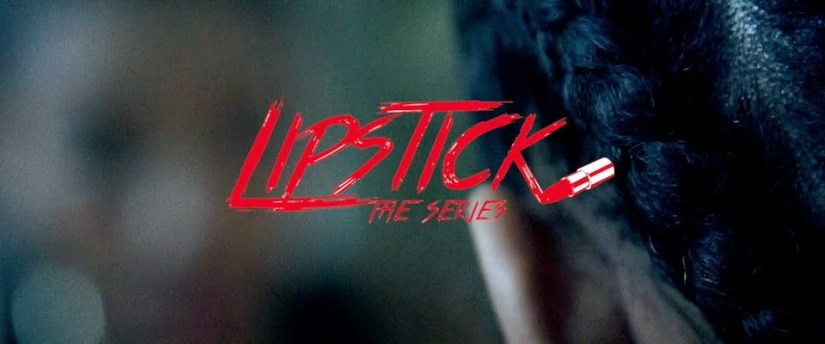 Lipstick: The Series