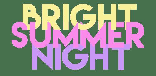 Bright Summer Night