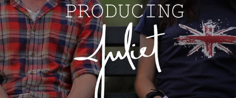 Producing Juliet
