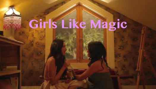 Girls Like Magic