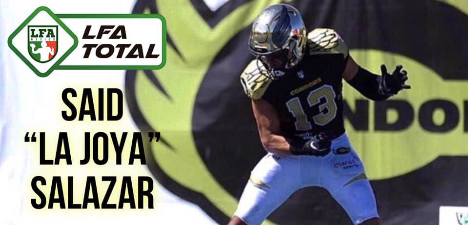 LFA Total… En palabras de Said Salazar
