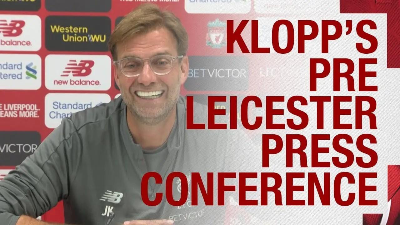 Jurgen Klopp's pre-match press conference – Leicester vs Liverpool