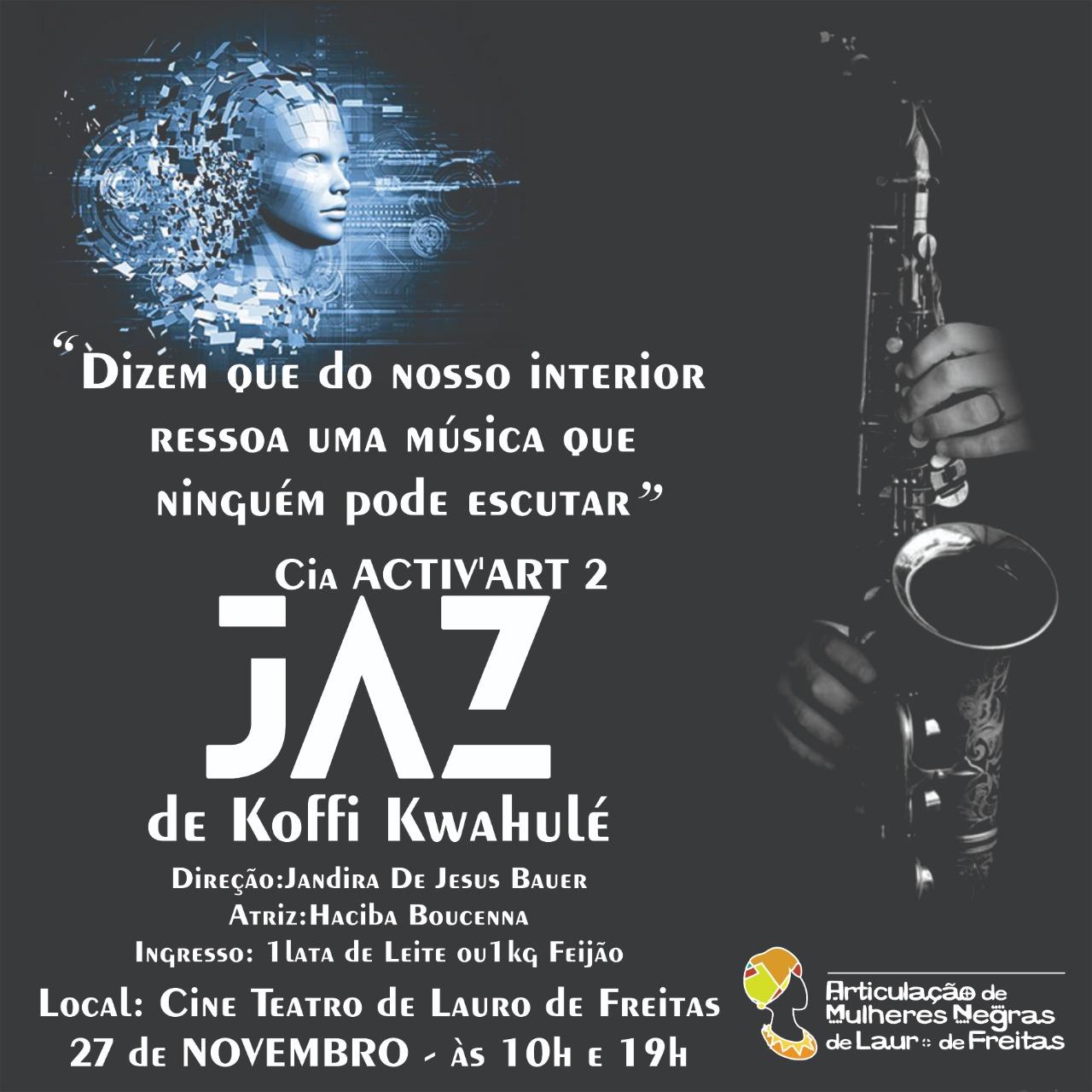 """Lauro de Freitas recebe espetáculo """"Jaz de Koffi Kwahulé"""" da França"""