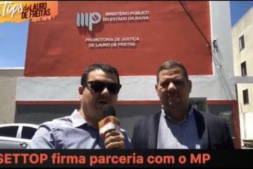 SETTOP firma parceria importante com o Ministério Público de Lauro de Freitas