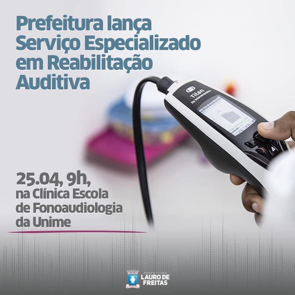 Lauro de Freitas inaugura nesta quinta-feira (25) unidade especializada em reabilitação auditiva