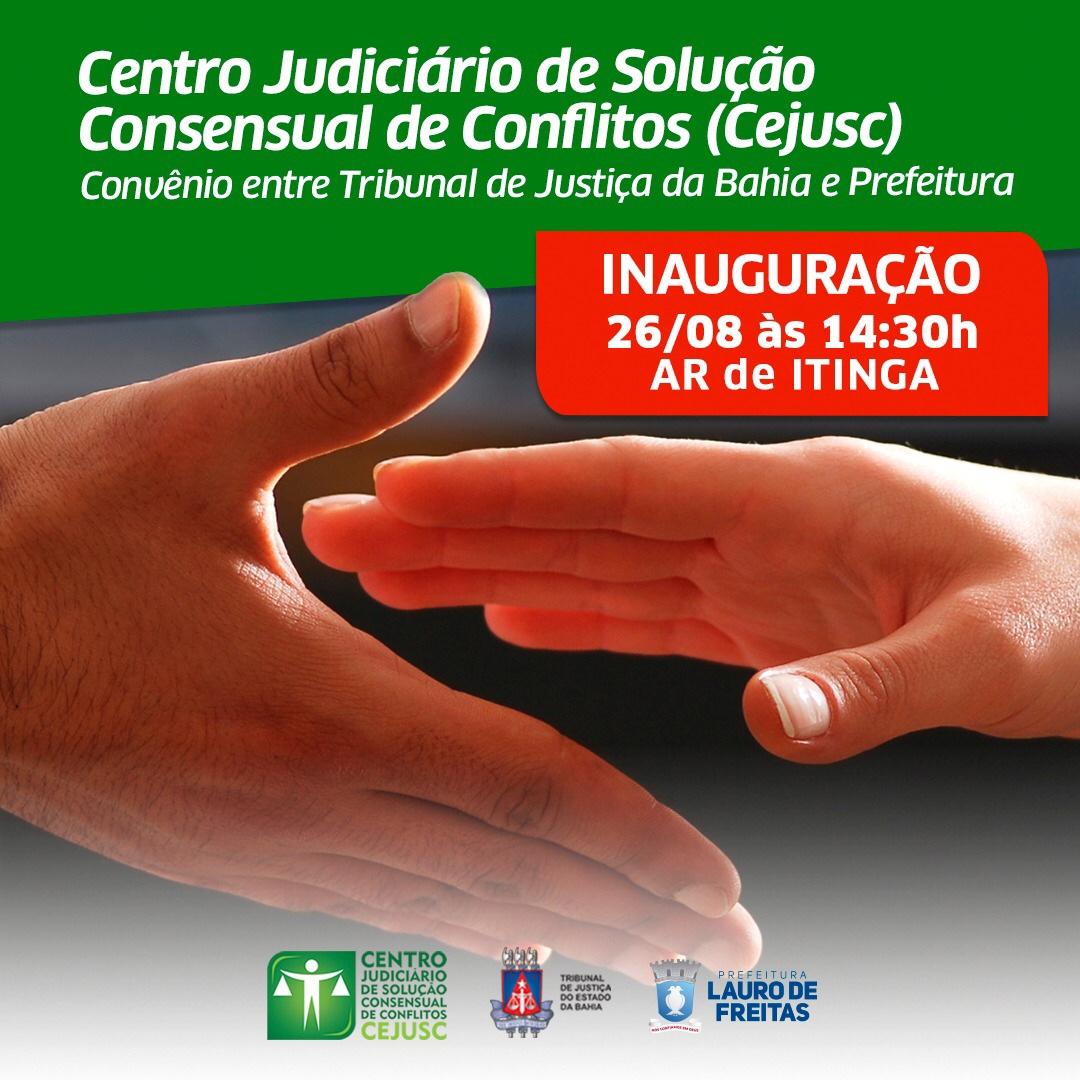 Prefeitura e TJBa inauguram Centro de Solução de Conflitos na Itinga segunda-feira (26)