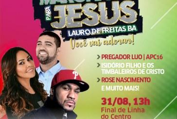 Marcha para Jesus acontece em Lauro neste sábado (31)