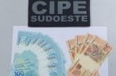Homem é preso com dinheiro falsificado no Sudoeste