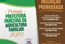 Prorrogado o prazo para inscrição do Prêmio Prefeitura Parceira da Agricultura Familiar