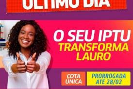 Lauro: Prazo para pagar a cota única do IPTU com desconto de 10%, termina hoje