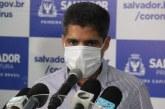 Salvador: Prefeito projeta 30 mil casos da Covid-19 até meados de junho com 60 mortes por dia