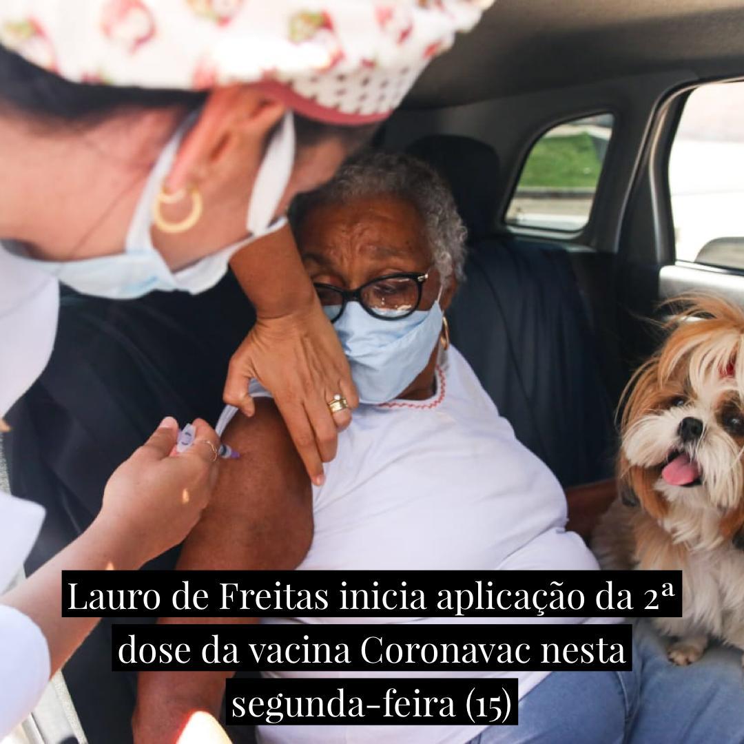 Lauro de Freitas inicia aplicação da 2ª dose da vacina Coronavac nesta segunda-feira (15)