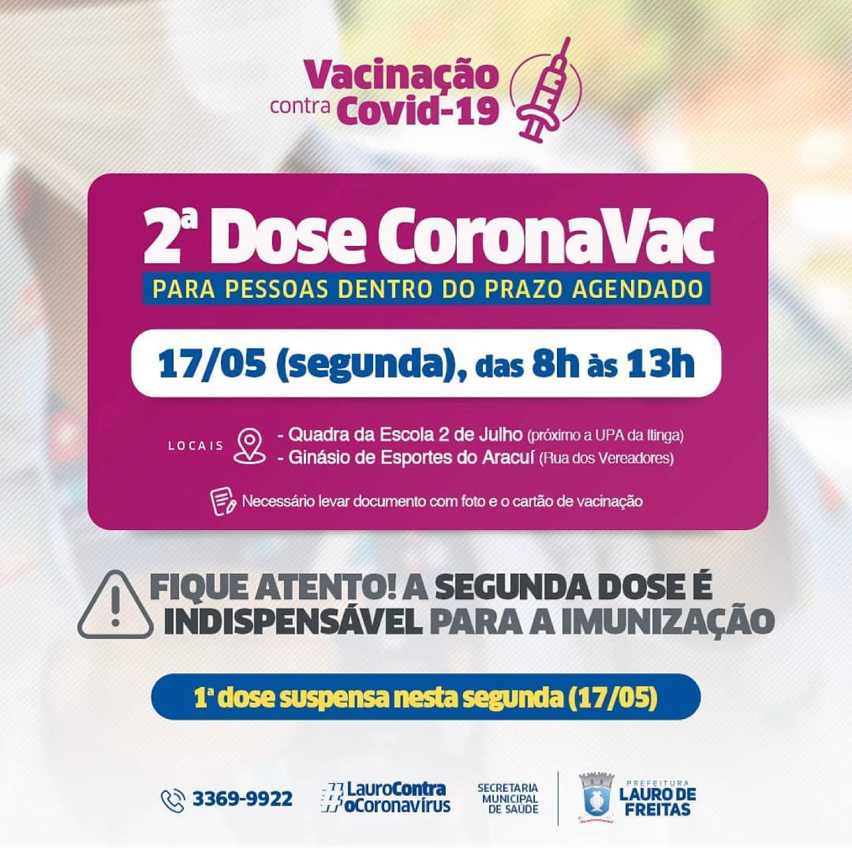 Lauro de Freitas mantém vacinação exclusiva para 2ª dose da Coronavac nesta segunda-feira (17)