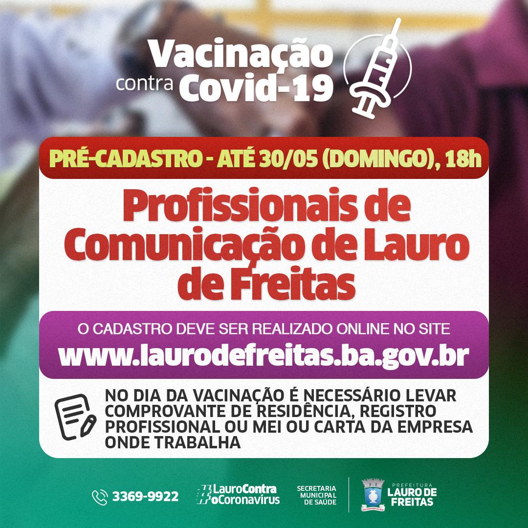 Vacinação: Lauro de Freitas realiza pré-cadastro para profissionais de imprensa neste domingo (30)