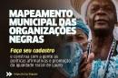 Lauro de Freitas realiza levantamento inédito sobre organizações da população negra no município