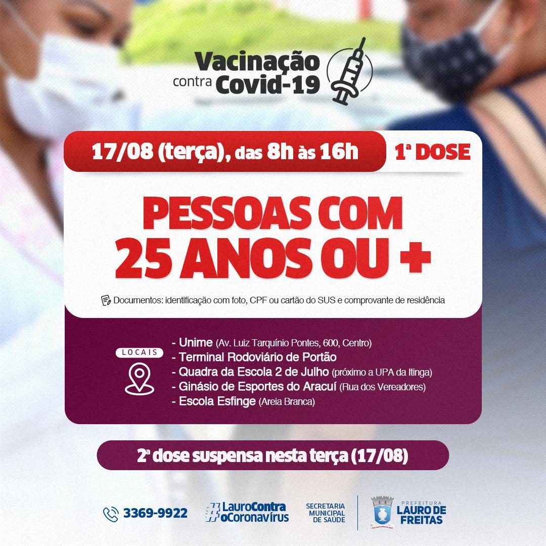 Lauro de Freitas vacina público de 25 anos ou mais contra a Covid-19 nesta terça-feira (17)