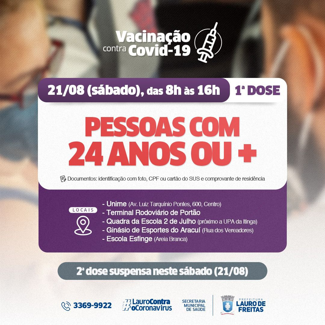 Prefeitura de Lauro de Freitas vacina público com 24 anos contra a Covid-19 neste sábado (21)