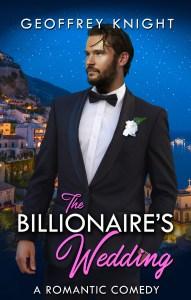 Book Cover: The Billionaire's Wedding: My Billionaire Book Two