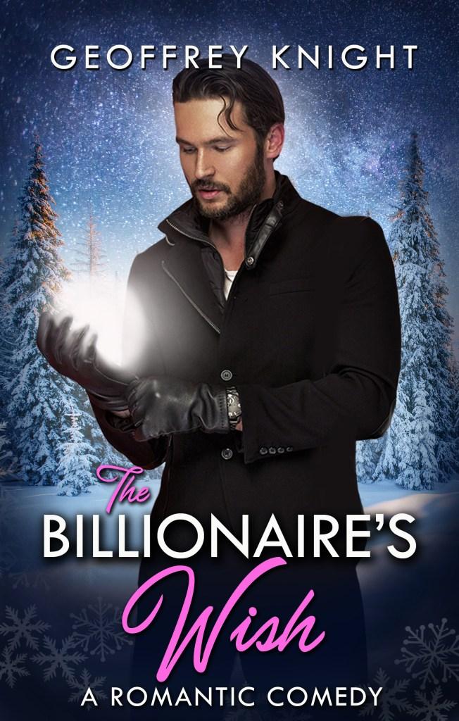 Book Cover: The Billionaire's Wish: My Billionaire Book Three