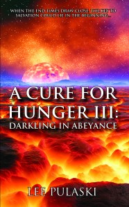 Book Cover: A Cure For Hunger III: Darkling in Abeyance