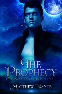 Book Cover: The Prophecy: The Dark Sorcerer- Book 1