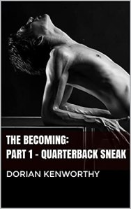 Book Cover: Becoming (The): Part 1 - Quarterback Sneak