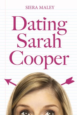Backlist Book of the Month: <em>Dating Sarah Cooper</em> by Siera Maley