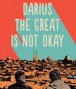 New Release Spotlight: <em>Darius the Great is Not Okay</em>