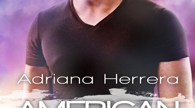 Exclusive Cover Reveal: <em>American Love Story</em> by Adriana Herrera