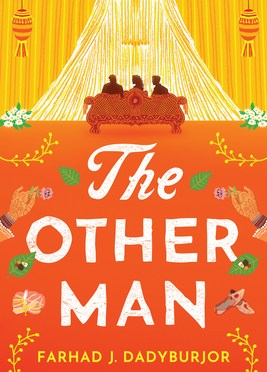 ARC Giveaway: <em>The Other Man</em> by Farhad J. Dadyburjor