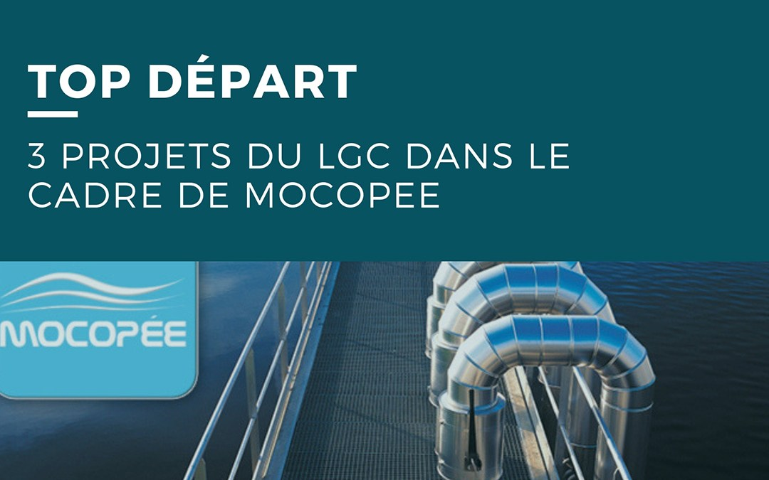 Top départ : 3 projets du LGC dans le cadre de MOCOPEE