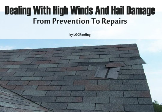 Dealing With High Winds And Hail Damage: From Prevention To Repairs