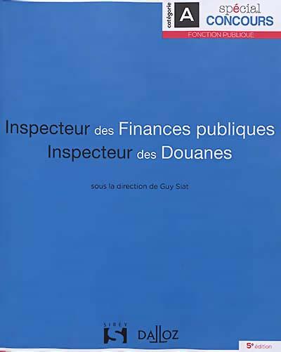 Inspecteur Des Finances Publiques Concours : inspecteur, finances, publiques, concours, Inspecteur, Finances, Publiques, Douanes, 9782247199457, Lgdj.fr