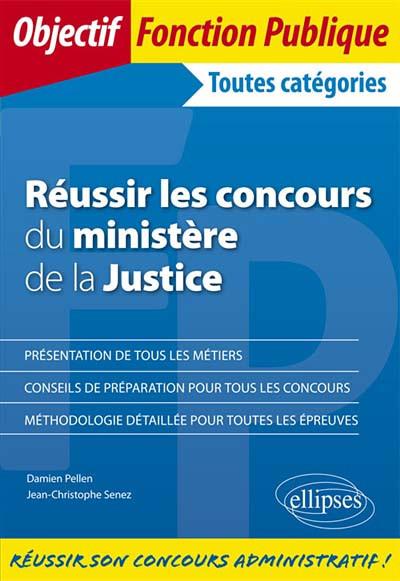 Ministere De La Justice Concours : ministere, justice, concours, Réussir, Concours, Ministère, Justice, Pellen, Senez, 9782340028159, Lgdj.fr