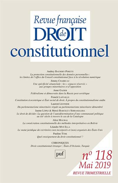 Revue Française De Droit Constitutionnel : revue, française, droit, constitutionnel, Revue, Française, Droit, Constitutionnel,, N°118, Collectif, 9782130821816, Lgdj.fr