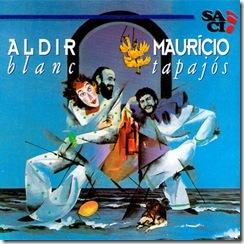 Aldir Blanc e Mauricio Tapajos - Album de 1984