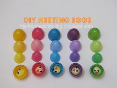 DIY Nesting Eggs from H is for Homeschooling