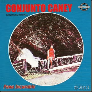 Conjunto Caney - Pena Incurable (Fc)