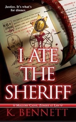 k. bennett - I Ate the Sherriff