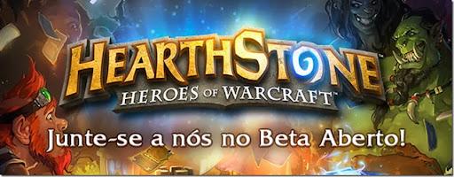 HearthStone: baixe gratuitamente começou o Open Beta o/