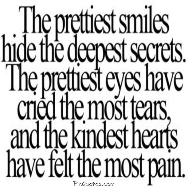 My Poems (: : The prettiest hide a lot of pain or a smile