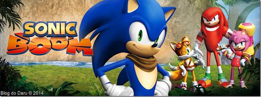 [Sonic Boom] Sonic tem novo desenho animado e um novo jogo