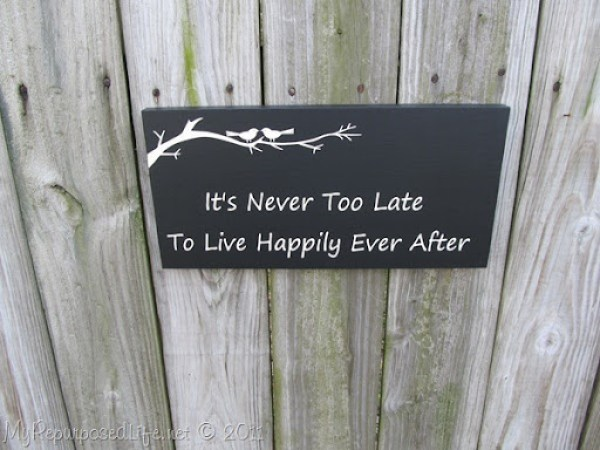 It's Never Too Late Sign