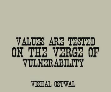Vishal Ostwal Values vulnerable quote