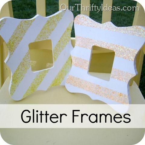 Our Thrifty Ideas: DIY Glitter Frames