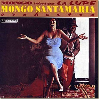 Mongo Santamaria - Mongo Introduces La Lupe (1963) front