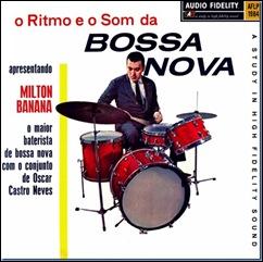 Milton Banana O Ritmo e o  Som da Bossa Nova
