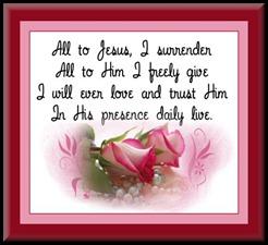 all to Him I surrender